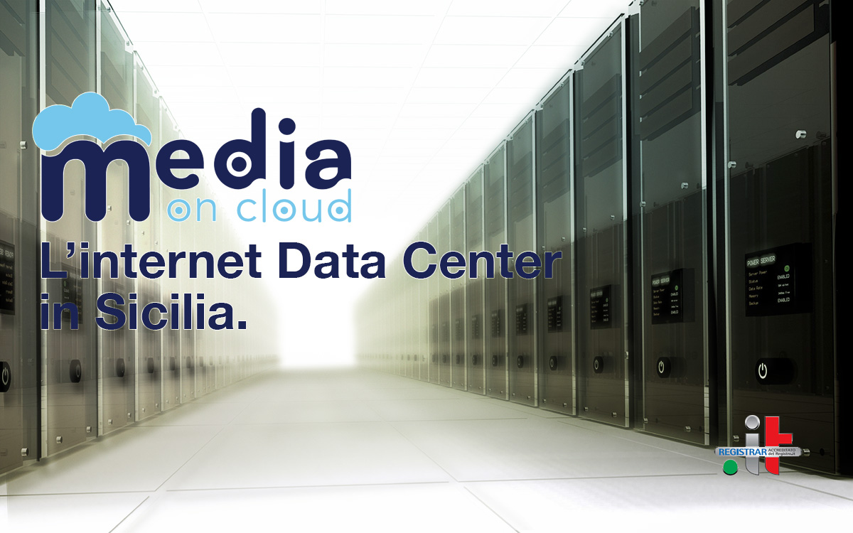 Media On Cloud L'internet Data Center in Sicilia.
